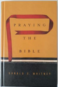 Praying the Bible by Donald Whitney